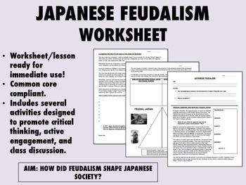 Japanese Feudalism worksheet - Global/World History - Common Core