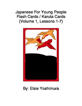 Japanese For Young People Karuta / Flash Cards Volume 1 Lessons 1-7