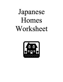 Japanese Homes Work Sheet
