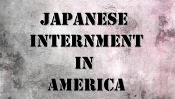 Japanese Internment Camp PowerPoint