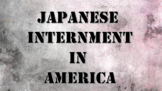 Japanese Internment Camp PowerPoint