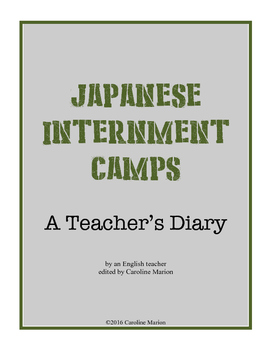 Japanese Internment Camps  (A Teacher's Diary)