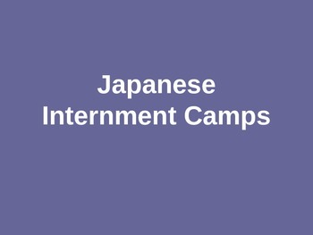 Japanese Internment Camps Powerpoint