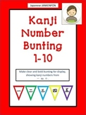 Japanese Kanji Number Bunting : Numbers 1-10, BRIGHT!