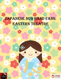 Japanese Noh Hand Fans- Eastern Theatre