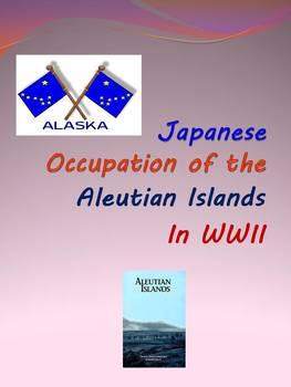Japanese Occupation of the Aleutian Islands in World War II