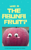 Japanese Video/ eBook and Role Play: Who is the Abunai Fruit?
