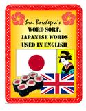 Japanese Words Used in English Word Sort (First Week or Su