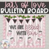 """Jars of Love"" Bulletin Board - Farmhouse Style Valentine'"