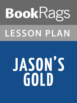 Jason's Gold Lesson Plans