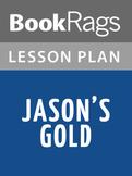 Jason's Gold Lesson Plans