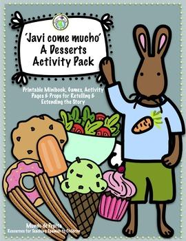 Javi come mucho Desserts Food Spanish Theme Pack