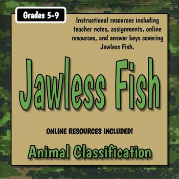 Jawless Fish Teacher Notes & Assignments