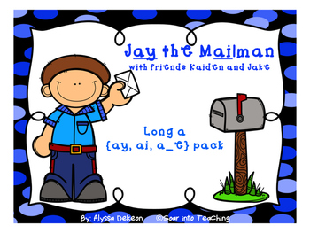 Jay the Mailman {long a: ai, ay, a_e)