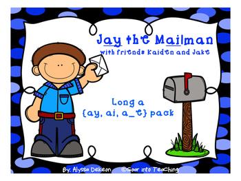 Jay the Mailman {long a: ai, ay, a_e)