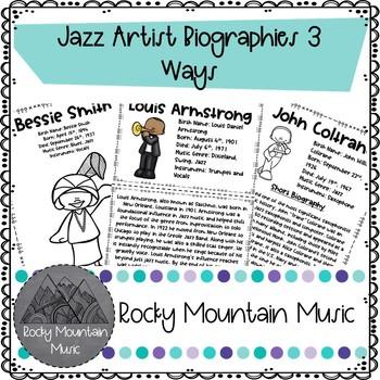 Jazz Artist Biographies 3 Ways