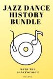 Jazz Dance History Bundle