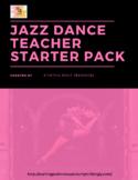 Jazz Dance Teacher Starter Pack