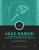 Jazz Dance Technique Checklists for Teachers of Beginning Students