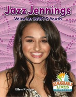 Jazz Jennings: Voice for LGBTQ Youth