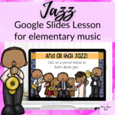 Jazz Music Lesson on Google Slides for Elementary Music Class