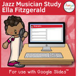 Jazz Musician Study for use with Google Slides | Ella Fitzgerald