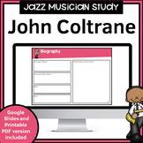 Jazz Musician Study for use with Google Slides | John Coltrane