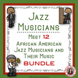 Jazz Music:  African American Male Jazz Musicians Listening Foldables BUNDLE