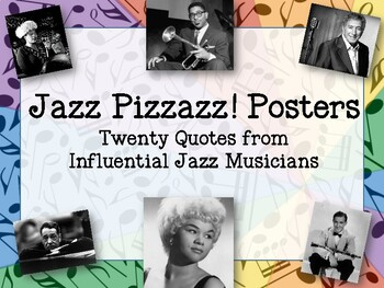 Jazz Pizzazz! Posters - Twenty Quotes from Influential Jazz Musicians