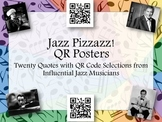 Jazz Pizzazz! QR Posters - Twenty Quotes with QR Selections