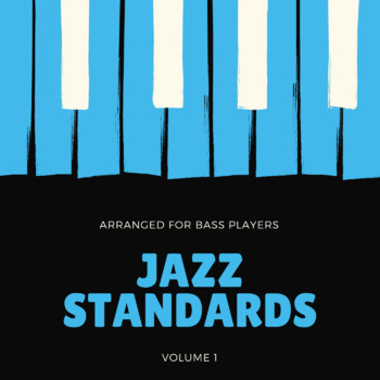Jazz Standards - Volume 1 - For Bass Players