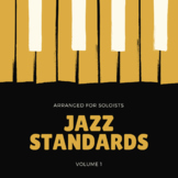 Jazz Standards -  Volume 1 - For Soloists