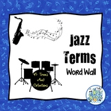 Jazz Terms Word Wall - Write the Room