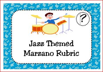 Jazz Themed Marzano Rubric