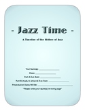 Jazz Time (Jazz History Timeline Project) - Project or Final Assessment