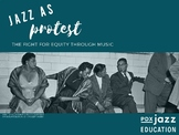 Jazz as Protest: The Fight for Equity Through Music