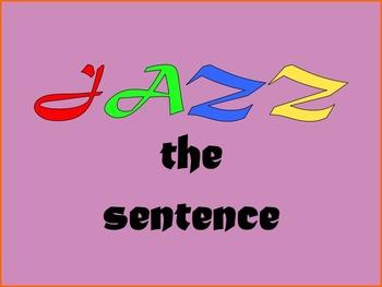 Jazz the Sentence