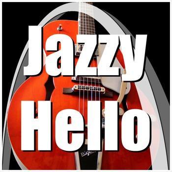 Hello Song - Jazzy Hello