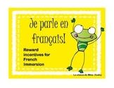 Je Parle en Français - Reward Incentives for French Immersion