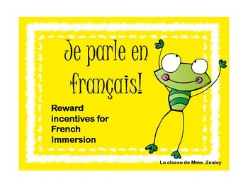 Je Parle en Français - Reward Incentives for French Immersion