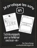 """{Je Pratique les Sons - """"EN""""} Activités de langage pour pratiquer le son EN"""