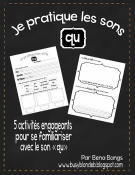 """{Je Pratique les Sons - """"QU""""} Activités de langage pour pratiquer le son QU"""