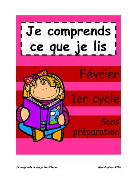 Je comprends ce que je lis - 1er cycle - Février