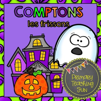 Emergent reader, student booklets, worksheets and more!  Comptons les frissons!