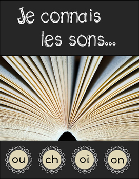 Pack #1 - Je connais les sons... (French Sound Worksheets for OU CH OI ON)