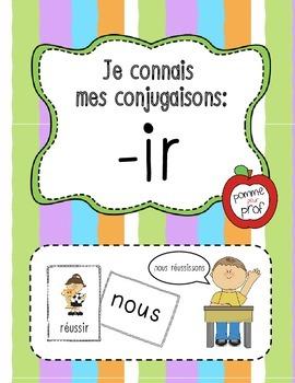 Je connais mes conjugaisons - terminaisons 'ir' (French Verbs ending in 'ir')