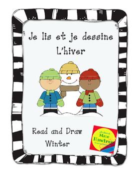Je lis et je dessine - L'hiver  Winter themed read and draw