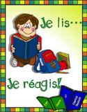 Je lis…Je réagis!