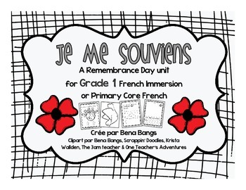 {Je me souviens} A Remembrance Day unit for Grade 1 Immers