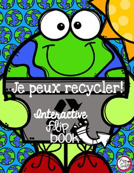 Je peux recycler - Interactive Flip Book